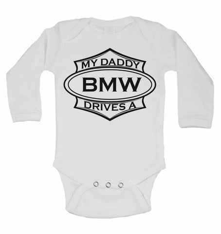 My Daddy Drives A BMW - Long Sleeve Vests