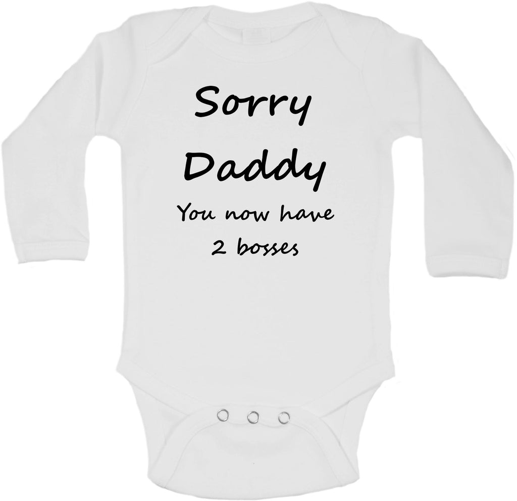 Sorry Daddy, You Now Have 2 Bosses - Long Sleeve Vests