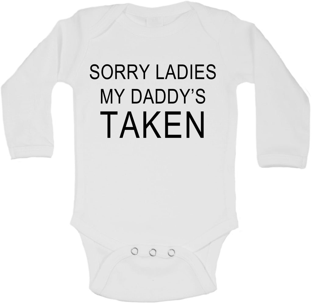 Sorry Ladies My Daddy's Taken - Long Sleeve Vests