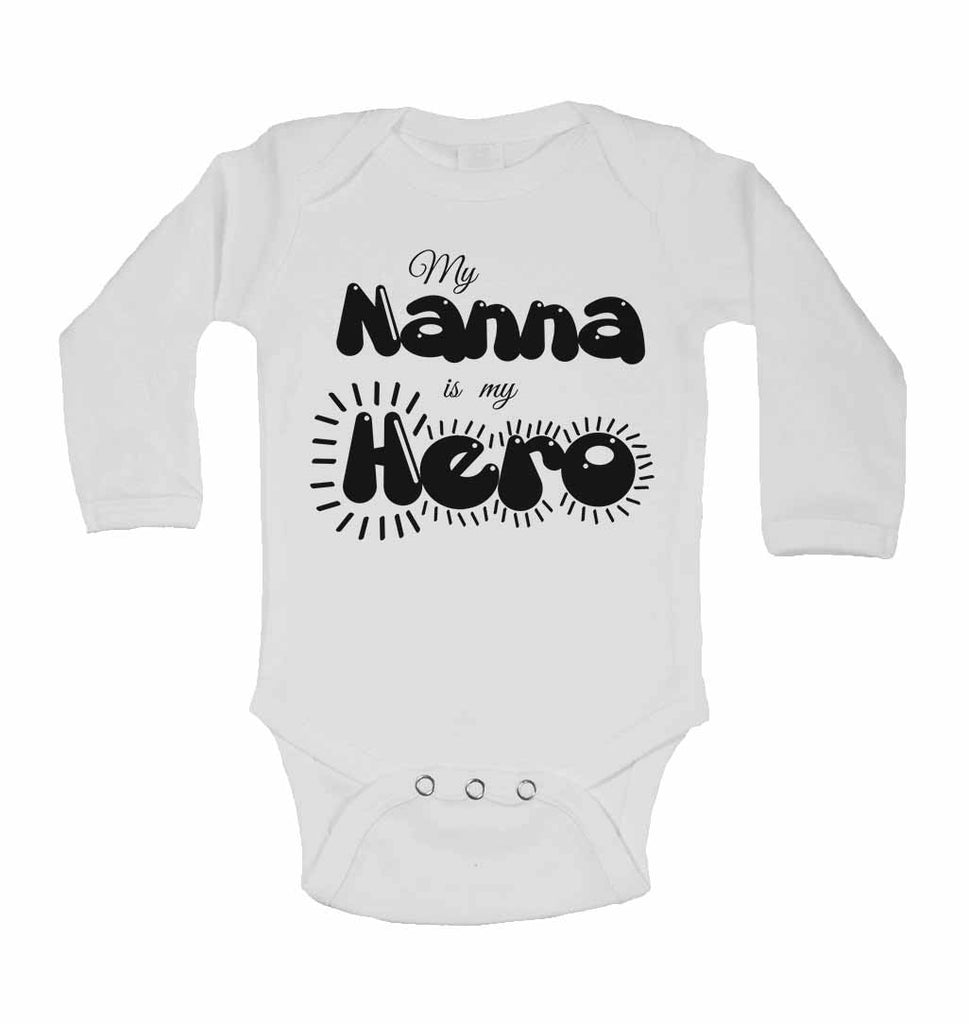 My Nanna is my Hero - Long Sleeve Baby Vests