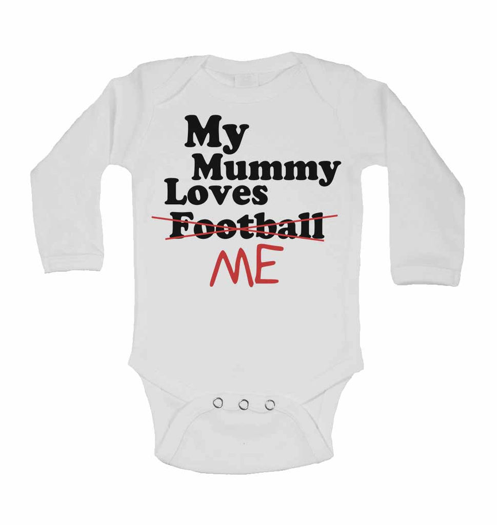 My Mummy Loves Me not Football - Long Sleeve Baby Vests