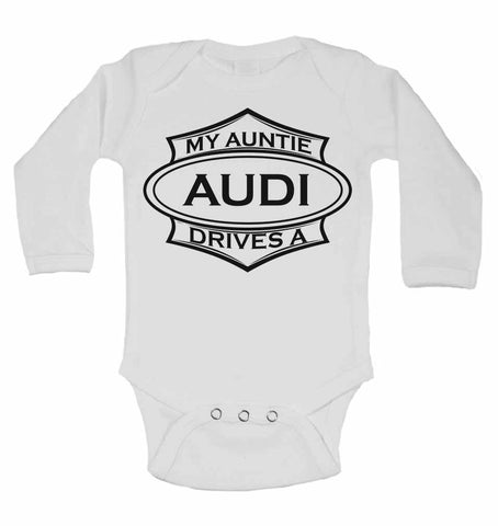 My Auntie Drives A Audi  - Long Sleeve Vests