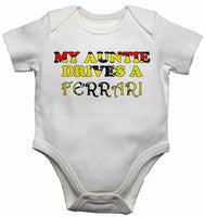 My Auntie Drives a Ferrari - Baby Vests Bodysuits for Boys, Girls