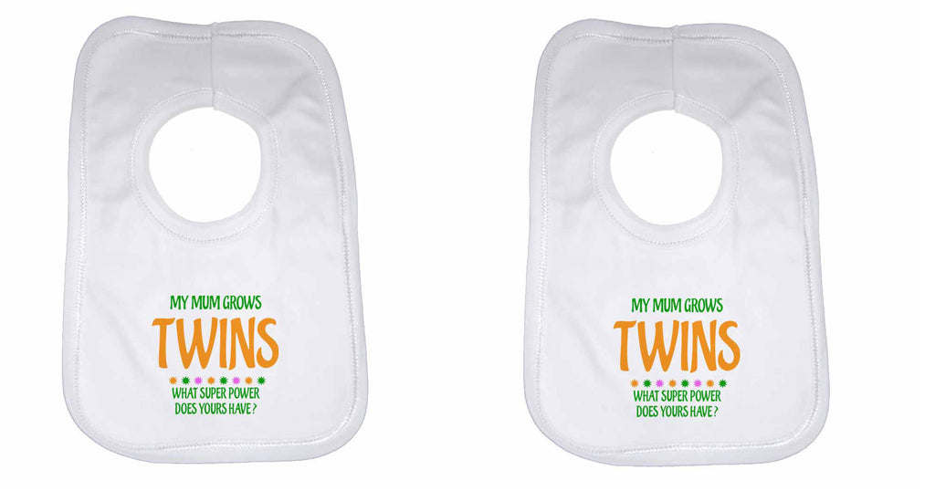 My Mum Grows Twins What Super Power Does Yours Have? Twin Baby Bibs