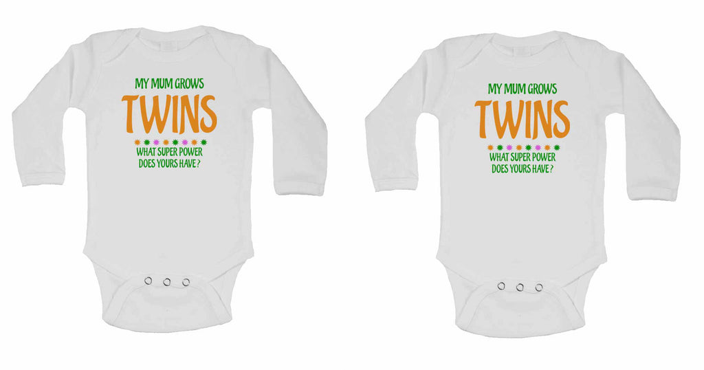 My Mum Grows Twins What Super Power Does Yours Have? - Twin - Long Sleeve Baby Vests