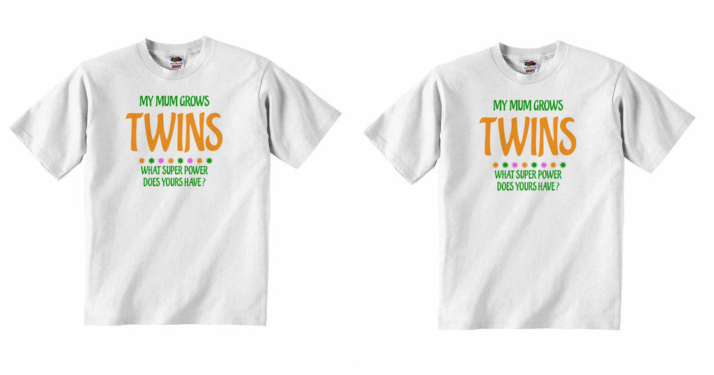 My Mum Grows Twins What Super Power Does Yours Have? Twin - Baby T-shirt