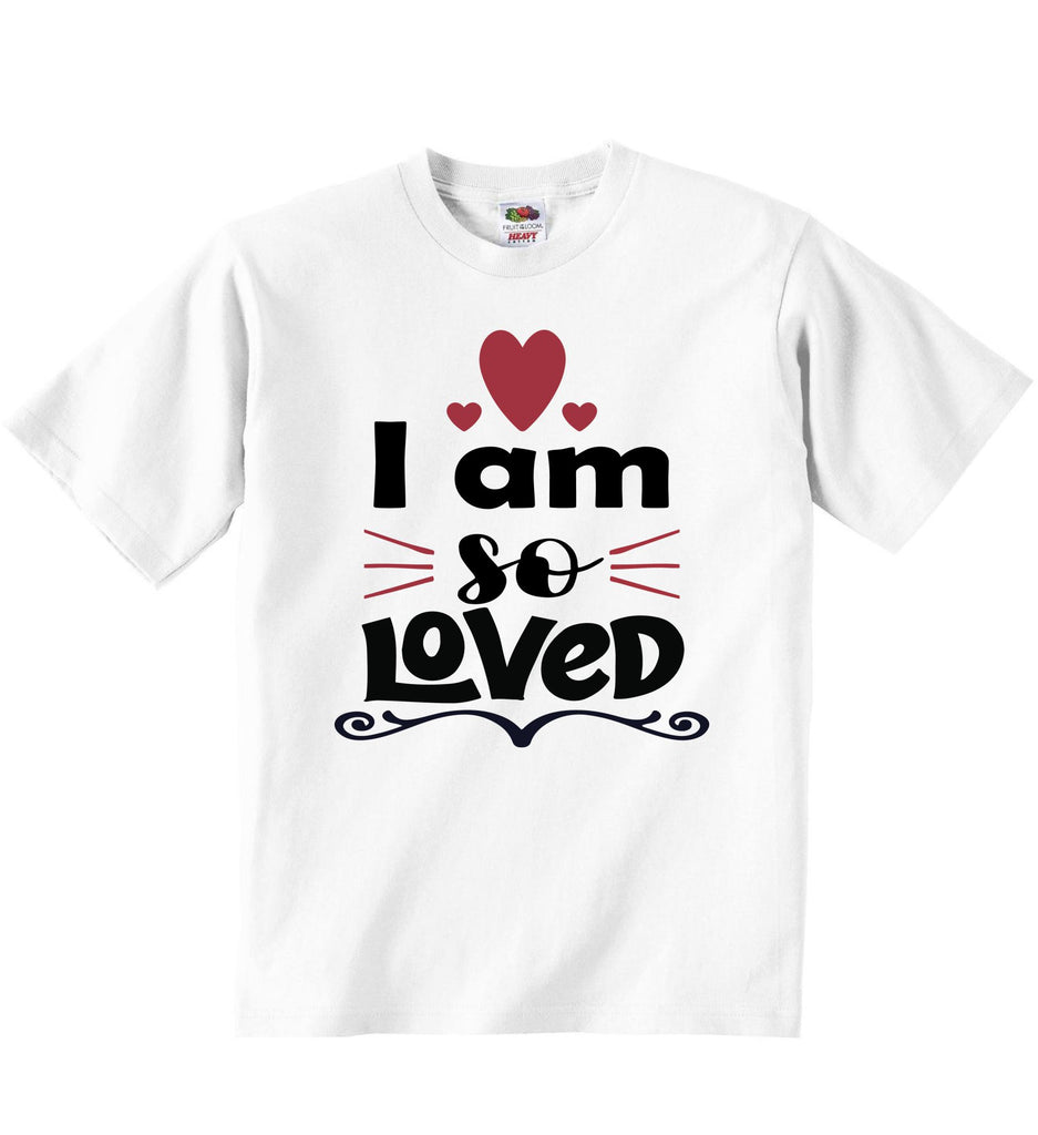 I Am So Loved - Baby T-shirts
