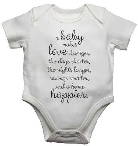 A Baby Makes Love Stronger and a Home Happier - Baby Vests Bodysuits