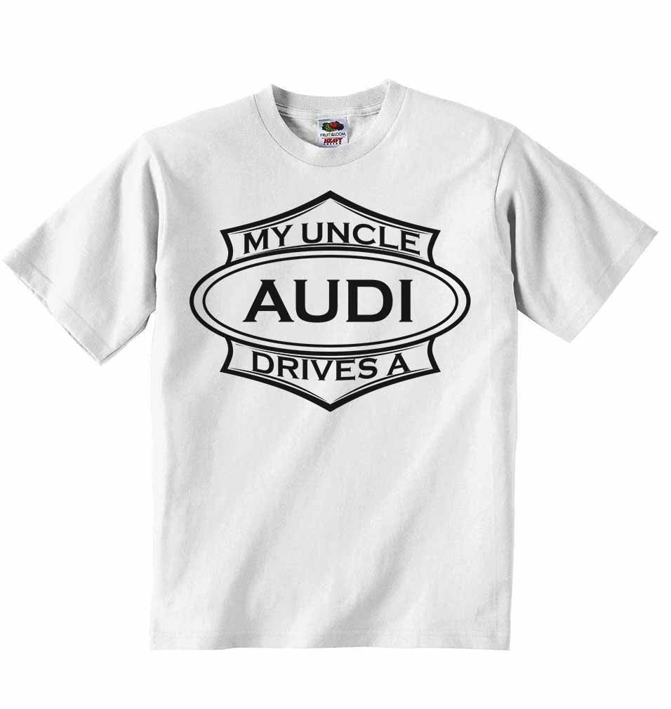 My Uncle Drives A Audi Baby T-shirt