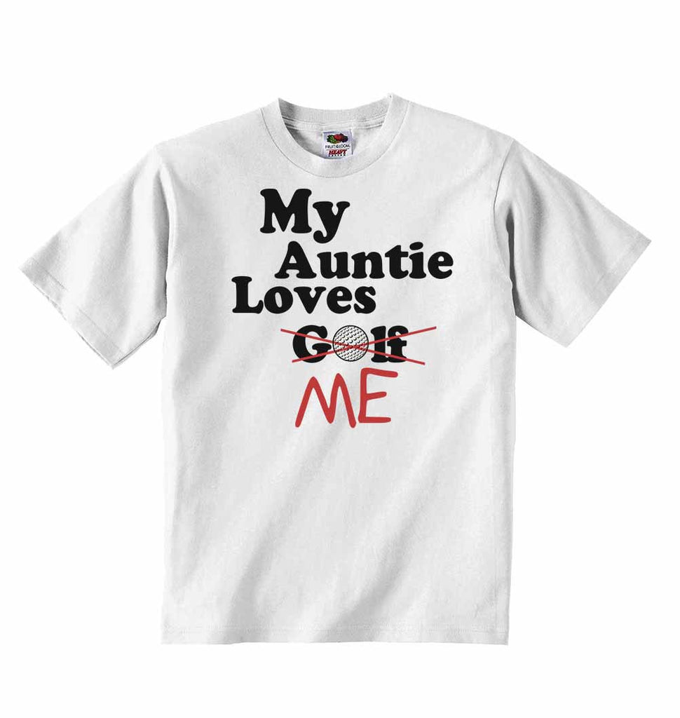 My Auntie Loves Me not Golf - Baby T-shirts