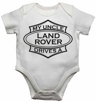 My Uncle Drives a Landrover - Baby Vests Bodysuits for Boys, Girls