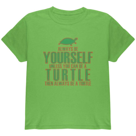 Always Be Yourself Turtle Youth T Shirt