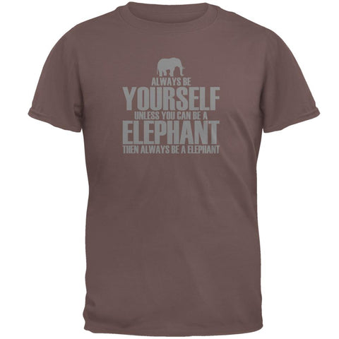 Always Be Yourself Elephant Mens T Shirt