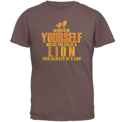 Always Be Yourself Lion Mens T Shirt