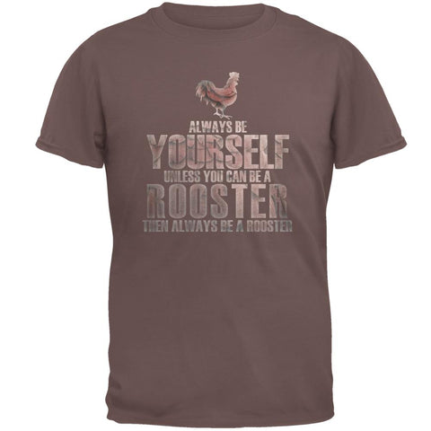 Always Be Yourself Rooster Mens T Shirt