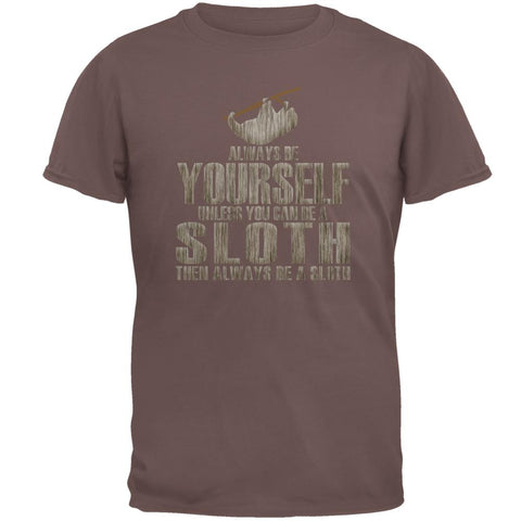 Always Be Yourself Sloth Mens T Shirt