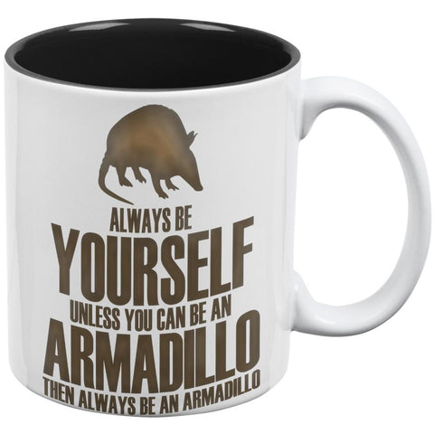 Always Be Yourself Armadillo All Over Coffee Mug