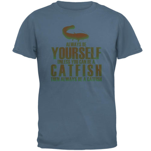 Always Be Yourself Catfish Mens T Shirt