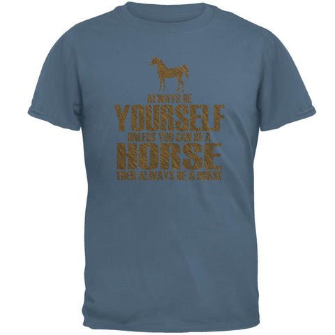 Always Be Yourself Horse Mens T Shirt