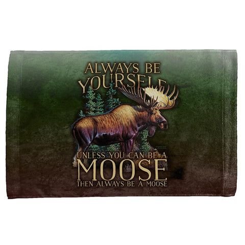 Always Be Yourself Unless Moose All Over Hand Towel
