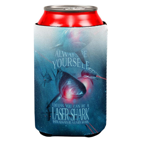 Always Be Yourself Unless Laser Shark All Over Can Cooler