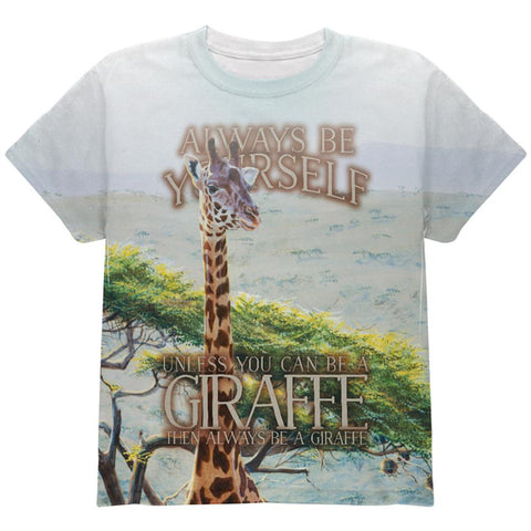 Always Be Yourself Unless Giraffe All Over Youth T Shirt