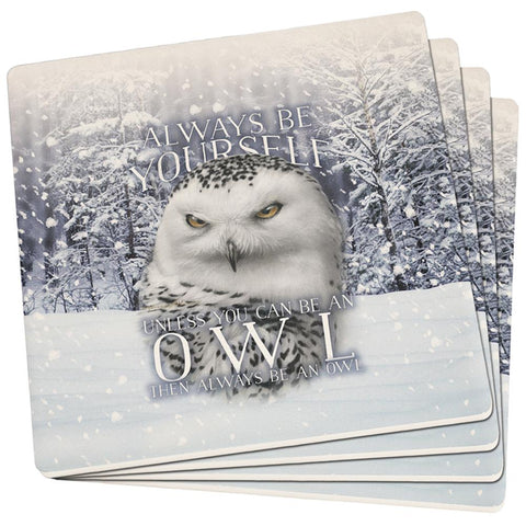 Always Be Yourself Unless Snowy Winter Owl Set of 4 Square Coasters