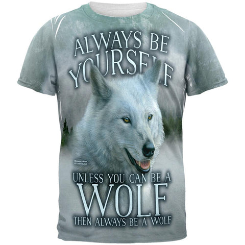 Always Be Yourself Unless White Wolf All Over Mens T Shirt
