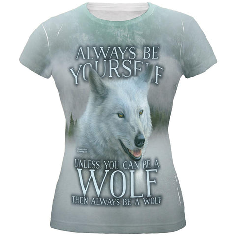 Always Be Yourself Unless White Wolf All Over Juniors T Shirt
