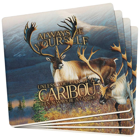 Always Be Yourself Caribou Reindeer Set of 4 Square Sandstone Coasters