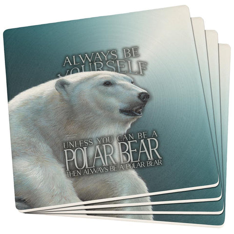 Always Be Yourself Unless Polar Bear Set of 4 Square Sandstone Coasters