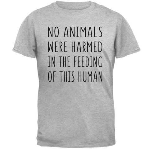 Activist No Animals Were Harmed in the Feeding of this Human Mens T Shirt