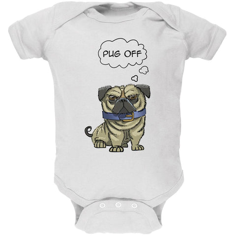 Pug Off Funny Dog Soft Baby One Piece