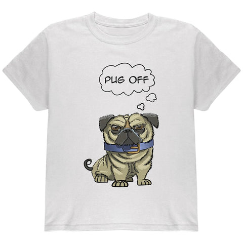 Pug Off Funny Dog Youth T Shirt