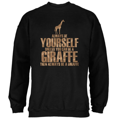 Always Be Yourself Giraffe Mens Sweatshirt