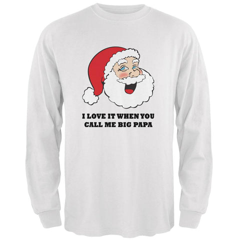 Christmas Santa I Love it When You Call Me Big Papa Mens Long Sleeve T Shirt
