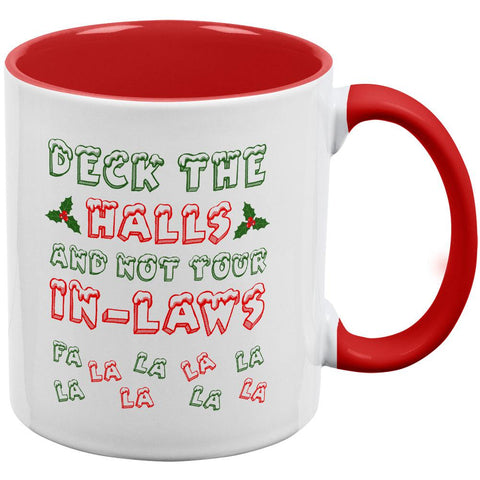 Christmas Deck the Halls Not Your In-Laws Red Handle Coffee Mug
