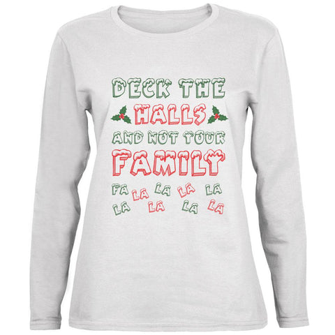 Christmas Deck the Halls Not Your Family Ladies' Relaxed Jersey Long-Sleeve Tee