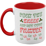 Christmas Deck the Halls Not Your Family Red Handle Coffee Mug