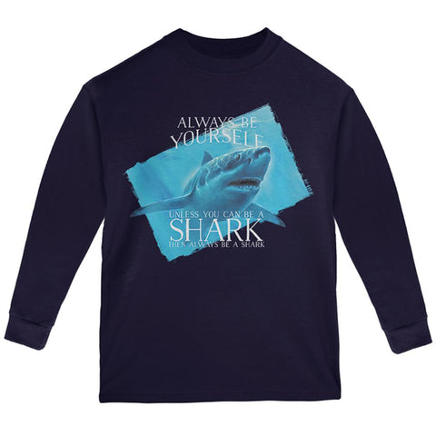 Always Be Yourself Shark Great White Youth Long Sleeve T Shirt