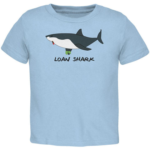 Loan Shark Great White Funny Pun Toddler T Shirt