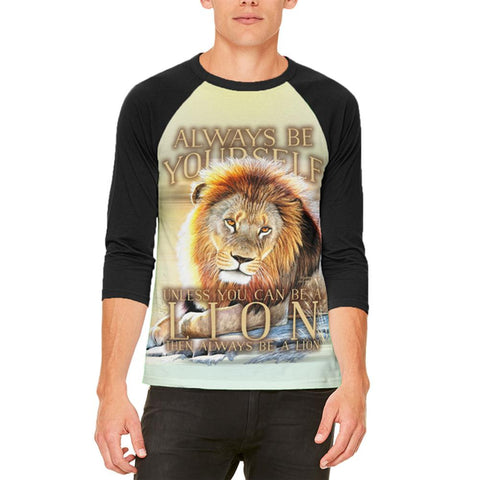 Always Be Yourself Unless Lion Mens Raglan T Shirt