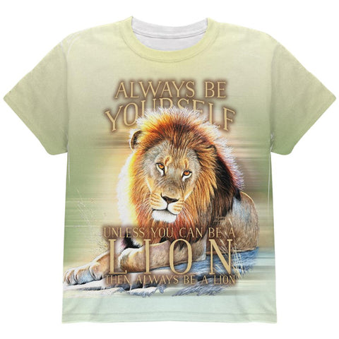 Always Be Yourself Unless Lion All Over Youth T Shirt