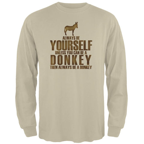 Always Be Yourself Donkey Mens Long Sleeve T Shirt