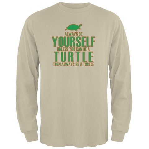 Always Be Yourself Turtle Mens Long Sleeve T Shirt