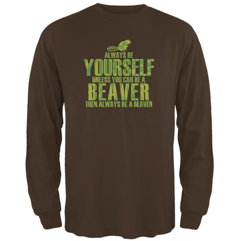Always Be Yourself Beaver Mens Long Sleeve T Shirt