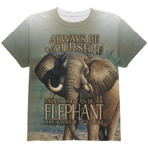 Always Be Yourself Unless Elephant All Over Youth T Shirt
