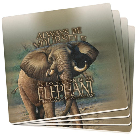 Always Be Yourself Unless Elephant Set of 4 Square Sandstone Coasters