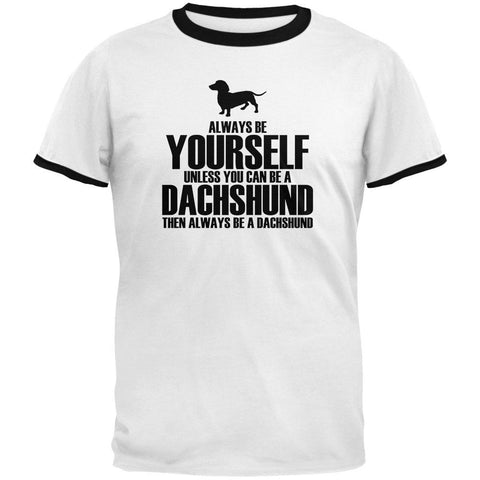 Always Be Yourself Dachshund Mens Ringer T Shirt