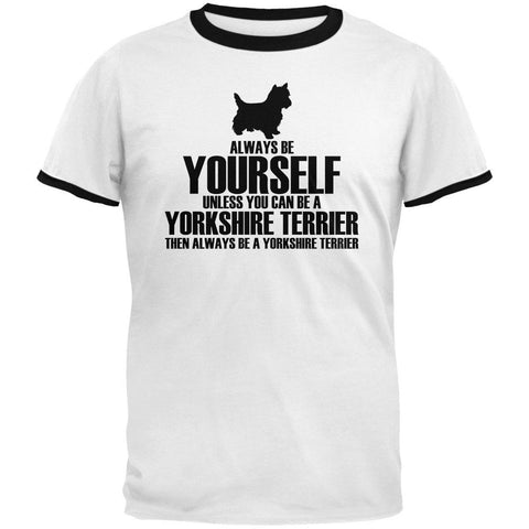 Always Be Yourself Yorkshire Terrier Mens Ringer T Shirt